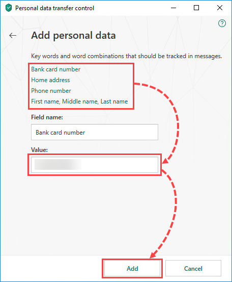 Adding personal data to prevent from being transferred in Kaspersky Internet Security 19