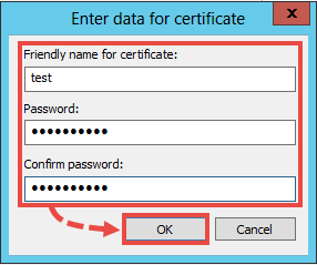 Entering a certificate name and password