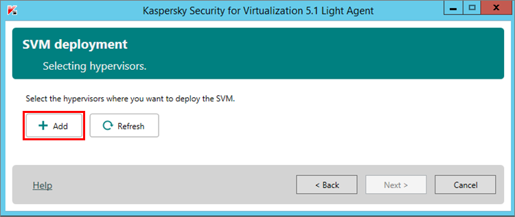 Adding a hypervisor in Kaspersky Security for Virtualization 5.1 Light Agent