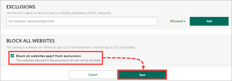 Block all websites and Exclusions sections in My Kaspersky child's profile settings.