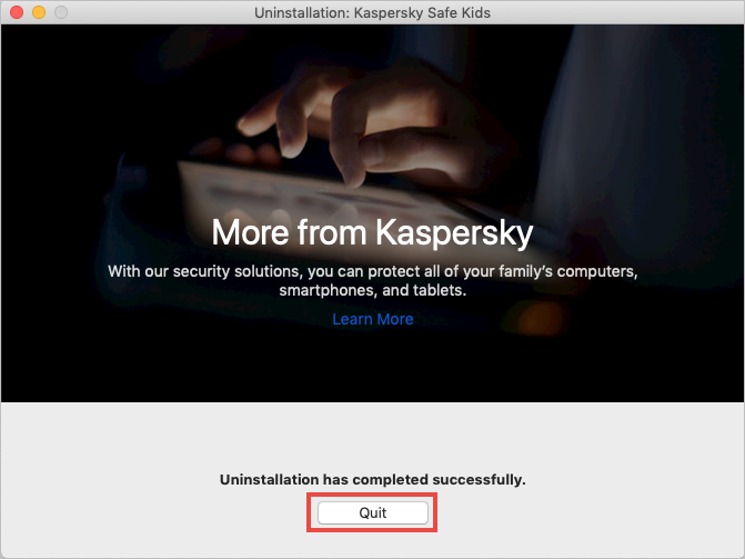 Completing uninstallation of Kaspersky Safe Kids for Mac